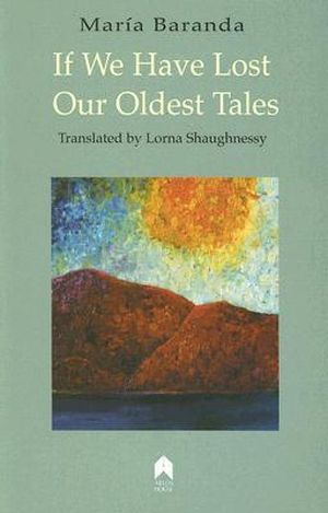 Cover for the book: If We Have Lost Our Oldest Tales