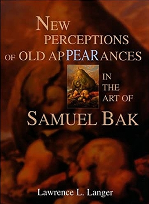 Cover for the book: New Perceptions of Old Appearances in the Art of Samuel Bak