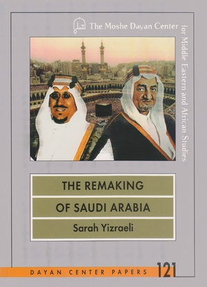 Cover for the book: Remaking of Saudi Arabia, The