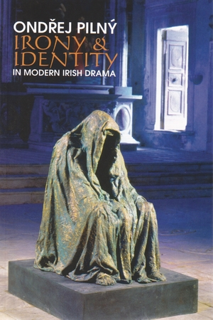Cover for the book: Irony and Identity in Modern Irish Drama