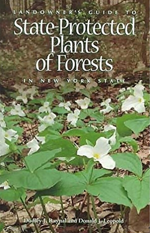 Cover for the book: Landowner's Guide to State-Protected Plants of Forests in New York State