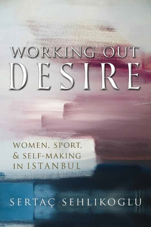Cover for the book: Working Out Desire