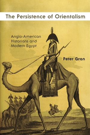 Cover for the book: Persistence of Orientalism, The