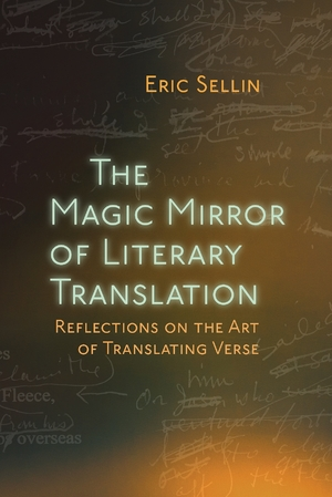 Cover for the book: Magic Mirror of Literary Translation, The