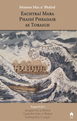Cover for the book: Eachtraí Mara Phaidí Pheadair as Toraigh