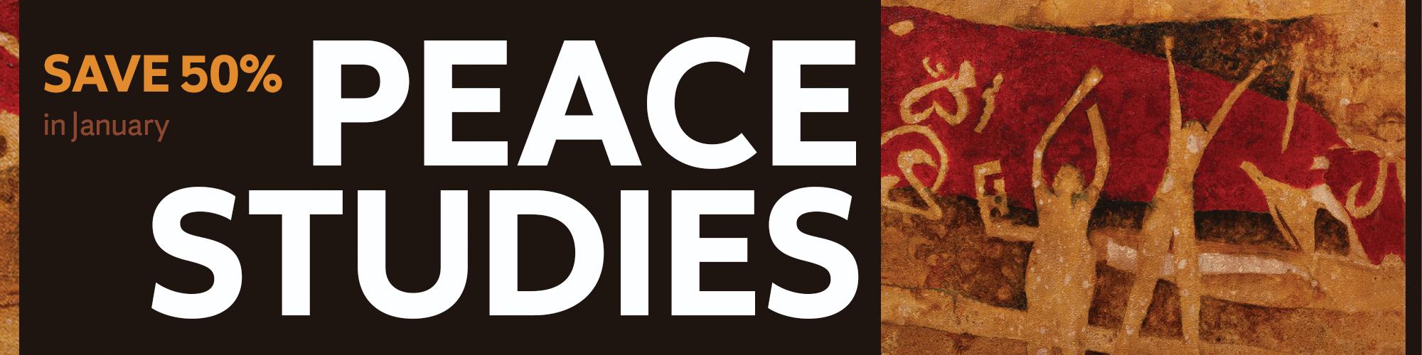 Save 50% on Peace Studies